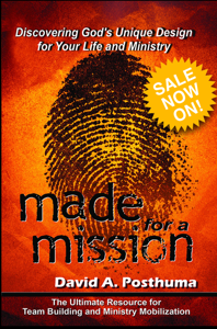 Made for a Mission by David A. Posthuma, published by CLC Publications.