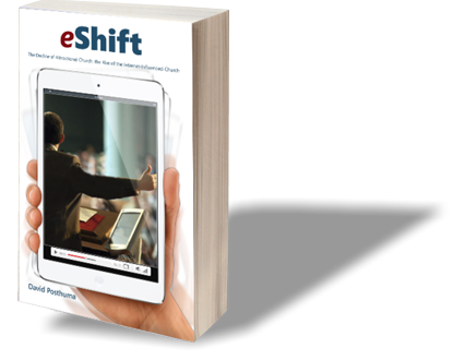 eShift...The Internet Influenced Church