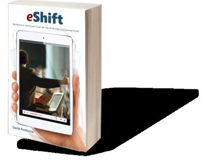 eShift...The Internet Influenced Church