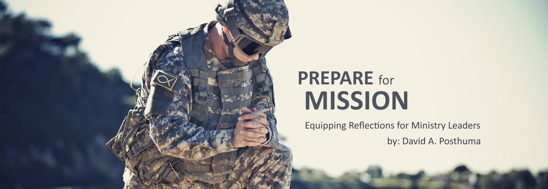 Prepare for Mission by David A Posthuma